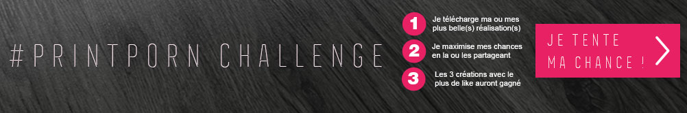 Jeu concours #Printporn challenge