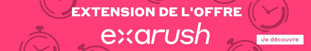 Extension de l'offre - Exarush - Je découvre
