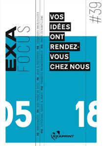 Exafocus #39 :  Vos idées ont rendez-vous chez nous