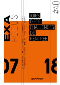 Exafocus #40 :  Joie d'été, challenges de rentrée