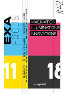 Exafocus n°42 :  Imagination - Illuminations - Innovations